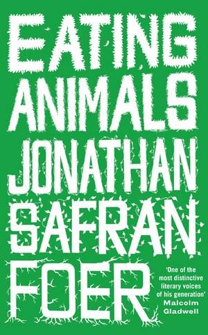 eating animals Two Fantastically Wonderful Books
