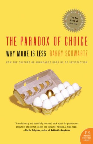 paradox of choice Two Fantastically Wonderful Books